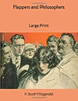 Flappers and Philosophers: Large Print