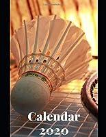 "Badminton Calendar 2020: Calendar Weekly Planer Logbook Diary Gift Todo Memory Book Budget Planner Hobby | Men, Woman, Girls & Boys | 8.5"" x 11"" (Calendars 2020)"