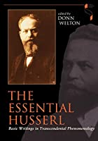 The Essential Husserl: Basic Writings in Transcendental Phenomenology (Studies in Continental Thought)