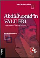 Abdulhamid'in Valileri