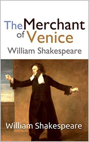 The Merchant of Venice by William Shakespeare ( real novel) (English Edition)