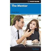 The Mentor: Pocket Readers (Pocket Readers - Business) (English Edition)