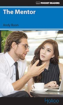 [Boon, Andy]のThe Mentor: Pocket Readers (Pocket Readers - Business) (English Edition)