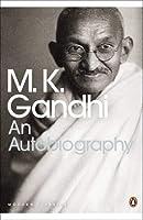 Modern Classics Autobiography (Penguin Modern Classics) by M K Gandhi(2001-09-04)