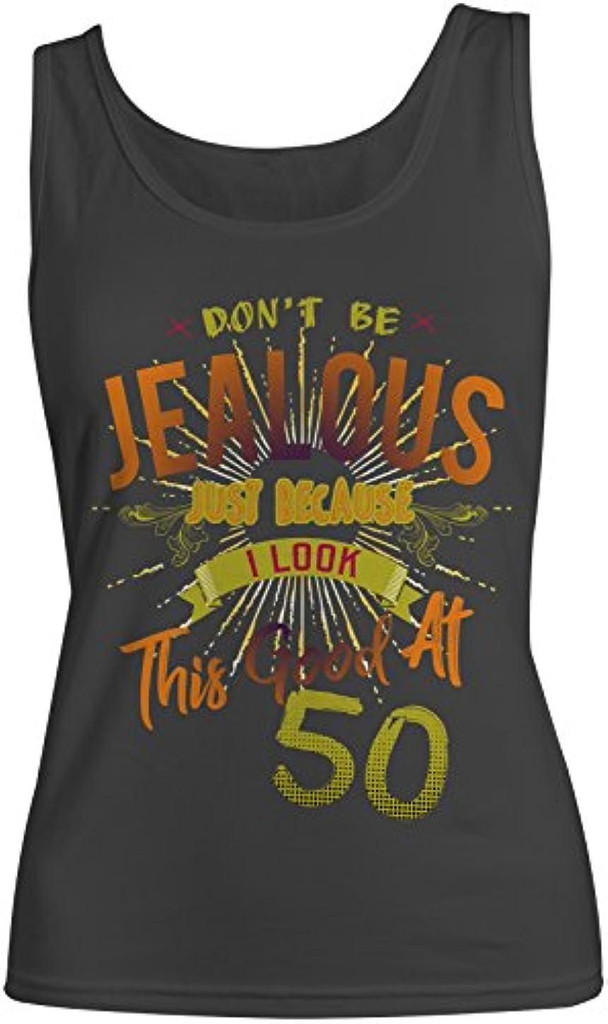 変装汚染する樫の木Don't Be Jealous I Look This Good At 50 お誕生日 Anniversary レディース Tank Top Sleeveless Shirt
