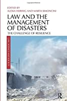 Law and the Management of Disasters (Law, Science and Society)