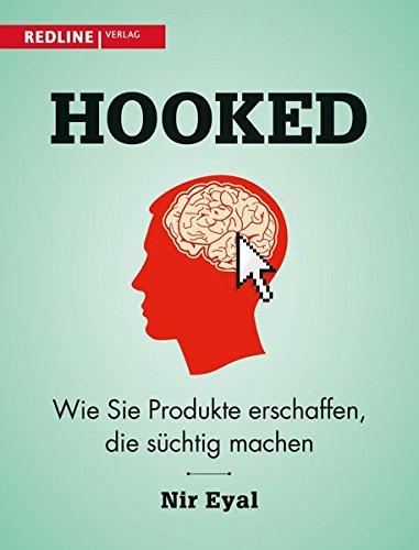 Download Hooked: Wie Sie Produkte erschaffen, die suechtig machen 3868815368