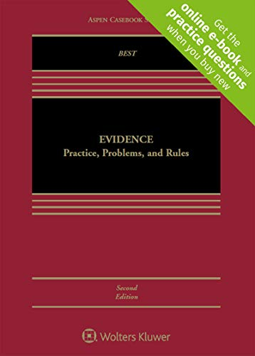 Download Evidence: Practice, Problems, and Rules (Aspen Casebook) 1454876697