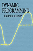 Dynamic Programming (Dover Books on Computer Science)