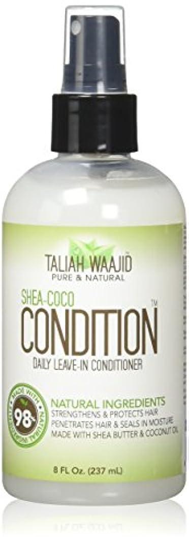 分岐する熟す類推Taliah Waajid シェイ・ココ条件デイリーリーブインコンディショナー8オズ