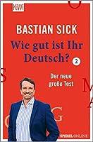 Wie gut ist Ihr Deutsch? 2: Der neue grosse Test