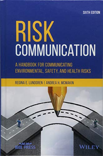 Download Risk Communication: A Handbook for Communicating Environmental, Safety, and Health Risks 1119456118