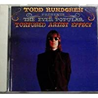 Ever Popular Tortured Artist Effect, The by Todd Rundgren (1998-02-25)
