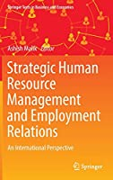 Strategic Human Resource Management and Employment Relations: An International Perspective (Springer Texts in Business and Economics)