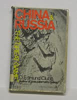 China and Russia: The Great Game