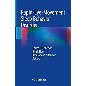 Rapid-Eye-Movement Sleep Behavior Disorder