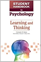 Learning and Thinking (Student Handbook to Psychology)