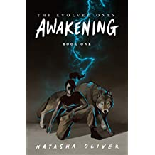 The Evolved Ones: Awakening (Book One): The Evolved Ones: Book 1