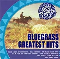 Country Hit Parade: Bluegrass Greatest Hits by Various Artists