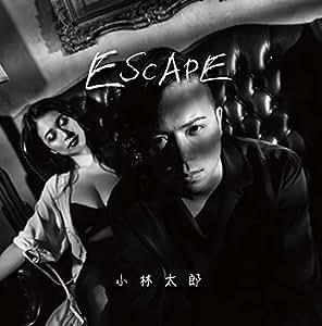 【Amazon.co.jp限定】ESCAPE(ピック付)
