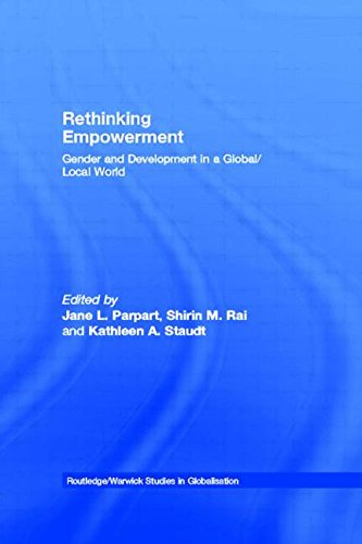 Rethinking Empowerment: Gender and Development in a Global/Local World (Routledge Studies in Globalisation)