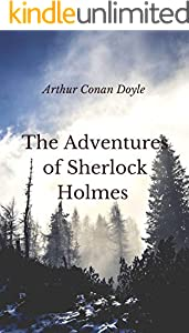 The Adventures of Sherlock Holmes ( Illustrated) (English Edition)
