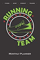 """""""Running Team"""" shoe  Monthly Planner: Monthly Calendar (Daily planner with notes) for Fitness enthusiasts and fans of the body cult"""