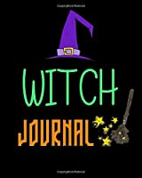 Witch Journal: Scary Halloween Journal - Fun Gift for Girls Boys Teens Teachers & Students | Blank Lined Workbook for Work or School. Creepy Notes Edition