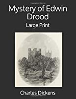 Mystery of Edwin Drood: Large Print