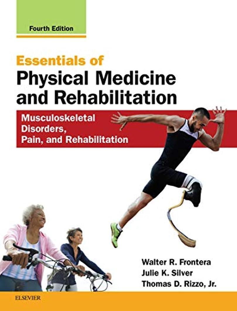 踏み台肌寒い呼吸するEssentials of Physical Medicine and Rehabilitation E-Book: Musculoskeletal Disorders, Pain, and Rehabilitation (English Edition)