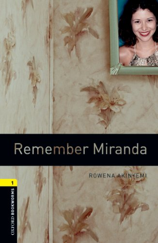 Remember Miranda Level 1 Oxford Bookworms Library (English Edition)の詳細を見る