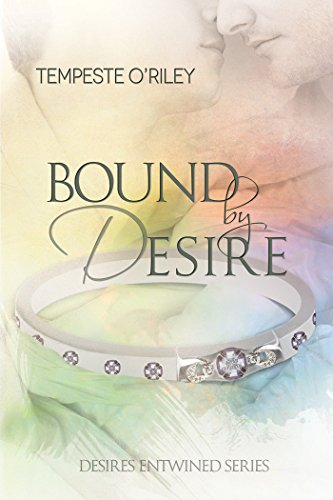 Bound by Desire (Desires Entwined) (English Edition)