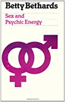 Sex and Psychic Energy