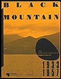 Black Mountain: An Interdisciplinary Experiment 1933–1957