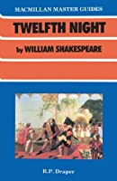 Shakespeare: Twelfth Night (Macmillan Master Guides)
