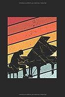 Notizbuch: Klavier Piano Notebook A5 liniert I Geschenk fuer Pianisten I Keyboard Instrument Tagebuch oder Journal I Vintage Retro Musiker Notizheft