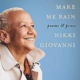 Make Me Rain: Poems & Prose