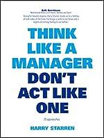 Think Like a Manager (Think Like a Pro)