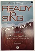Ready to Sing Southern Gospel Volume 2 Choral Book (Ready to Sing (Songbooks))