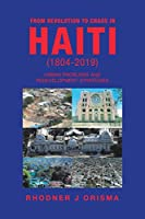 From Revolution to Chaos in Haiti (1804-2019): Urban Problems and Redevelopment Strategies