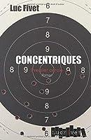 Concentriques - Premier cercle