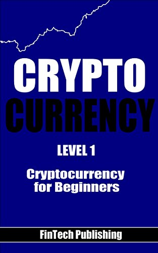 Cryptocurrency: Cryptocurrency for Beginners (English Edition)