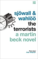 The Terrorists. Maj Sjwall and Per Wahl (The Martin Beck series)