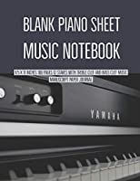 Blank Piano Sheet Music Notebook: 8.5 x 11 Inches 100 Pages 12 Staves with Treble Clef And Bass Clef Music Manuscript Paper Journal (Volume 10)