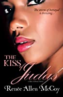 The Kiss of Judas (the Fiery Furnace Series Book #1)