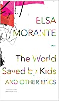 The World Saved by Kids: And Other Epics (The Italian List)
