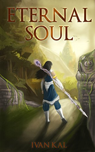 Book cover image for Eternal Soul (The Eternal Path Book 1)