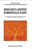 Boissonade et la reception du droit francais au japon