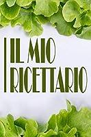 """RICETTARIO: Quaderno  a righe/Ricettario/Taccuino a righe da 100 pagine 6""""x9"""" (15.24x22.86cm) idea regalo"""