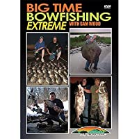 Big Time Bowfishing Extreme with Sam Wood ~ Fishing DVD [並行輸入品]